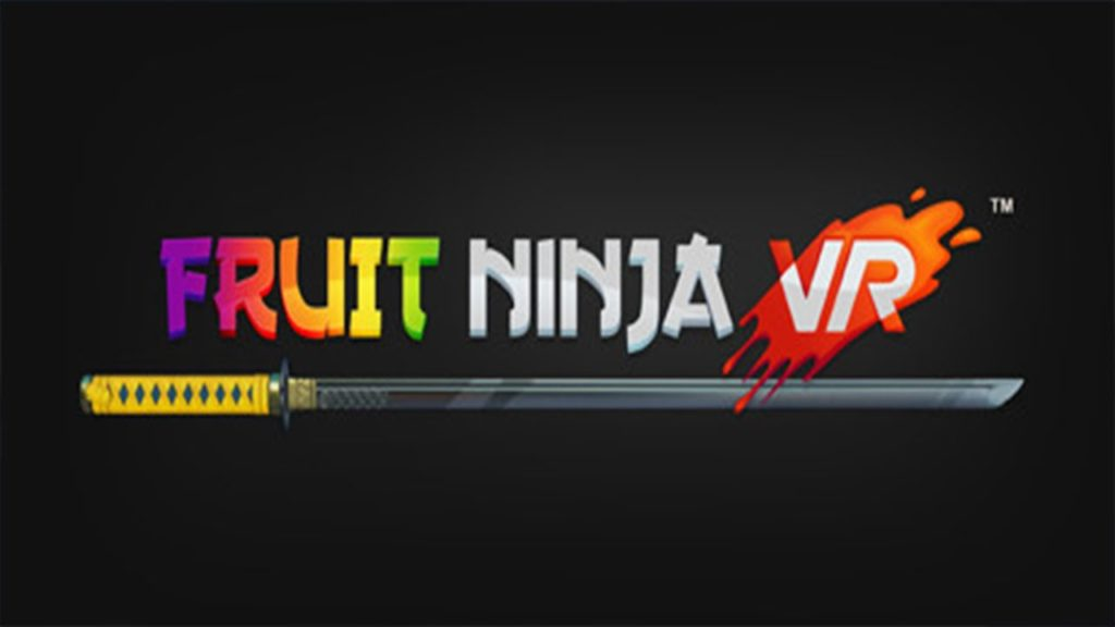 Fruit Ninja VR Header