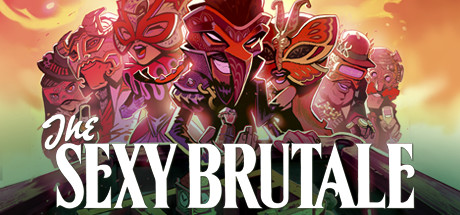 the sexy brutale header